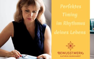 Perfektes Timing im Rhythmus deines Lebens